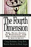 img - for The Fourth Dimension: The Next Level of Personal and Organizational Achievement book / textbook / text book