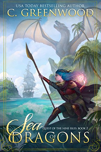 Nine Dragons (Sea of Dragons (Quest of the Nine Isles Book 2))