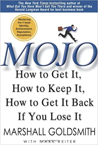 mojo how to get it how to keep it how to get it back if you lose it