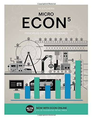 ECON MICRO (with ECON MICRO Online, 1 term (6 months) Printed Access Card) (New, Engaging Titles from 4LTR Press)