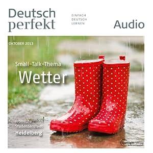 Deutsch perfekt Audio - Das Wetter. 10/2013 Hörbuch