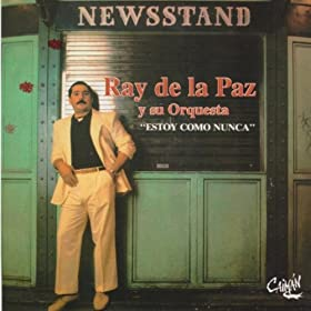 Amazon.com: Estoy Como Nunca: Ray De La Paz: MP3 Downloads