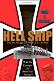 Hell Ship: The Last Voyage of the USS Cyclops