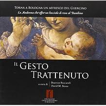 Il gesto trattenuto. Torna a Bologna un affresco del Guercino: «La Madonna che offre un bocciolo di rosa al bambino»