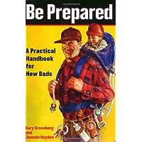 Be Prepared: Be Prepared