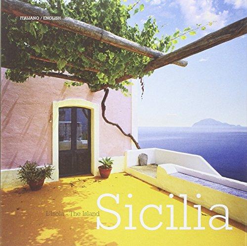 Isola Island (Sicilia. L'isola-Sicily. The island. Ediz.)