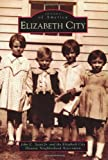 img - for Elizabeth City (NC) (Images of America) book / textbook / text book