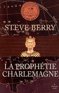 La prophétie Charlemagne, Berry, Steve