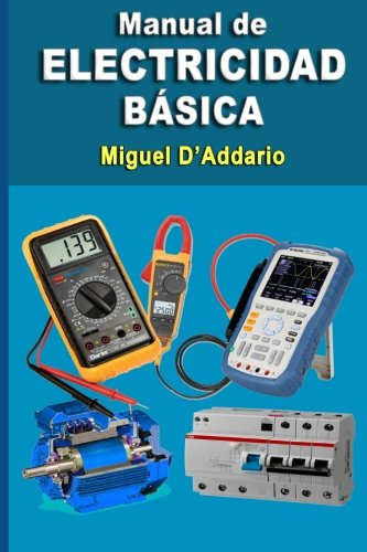 Manual de electricidad básica (Spanish Edition)