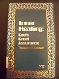 Inner Healing, Theodore Dobson, 0809121611