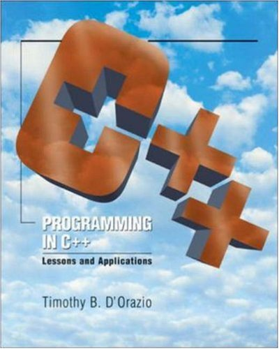 Programming In C++: Lessons And Applications