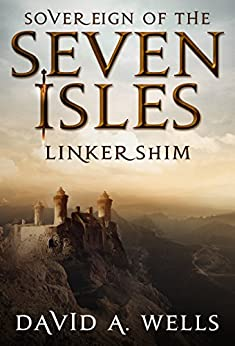 Linkershim (Sovereign of the Seven Isles Book 6) by [Wells, David A]