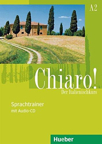 Chiaro! A2: Der Italienischkurs / Sprachtrainer mit Audio-CD