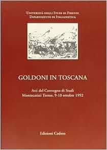 Studi italiani (9-10). Goldoni in Toscana: 9788879231442