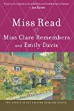 Miss Clare Remembers and Emily Davis (The Fairacre Series 4 & 8)