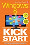 Windows 8 Kickstart, James Russell, 0071805826