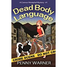 DEAD BODY LANGUAGE (A Connor Westphal Mystery Book 1)