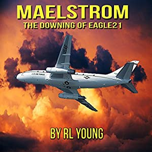 Maelstrom: The Downing of Eagle21 Audiobook