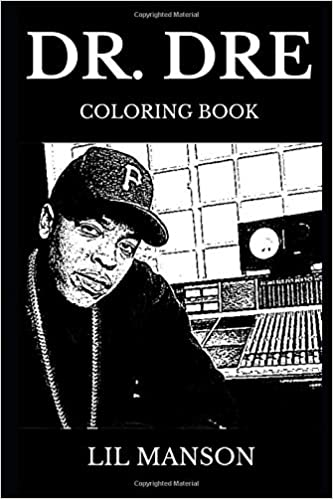 Dr  Dre Coloring Book: Legendary Godfather of West Coast Rap