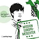 Jogis Eleven: Mission Europameischter Hörspiel von  N.N. Gesprochen von: Christian Schiffer