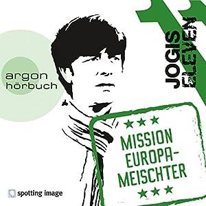 Jogis Eleven: Mission Europameischter Hörspiel
