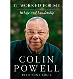 It Worked for Me: In Life and Leadership by book's seller