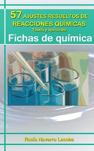 Descargar Libro 57 Ajustes Resueltos De Reacciones Químicas - Teoría Y Ejercicios Rocío Navarro Lacoba