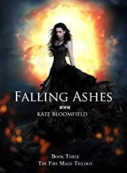 Falling Ashes (The Fire Mage Trilogy Book 3)