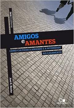Série Cruciforme - Amigos e amantes