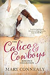 The Calico and Cowboys Romance Collection: Love Is a Lighthearted Adventure in Eight Novellas from the Old West