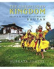 The Unexplored Kingdom of Bhutan: People and Folk Cultures of Bhutan