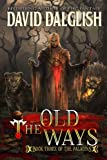 The Old Ways (The Paladins Book 3)