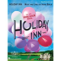 Holiday Inn: Piano/Vocal Selections