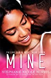 Download Mine (Falling For A Rose Book 7) in PDF ePUB Free Online