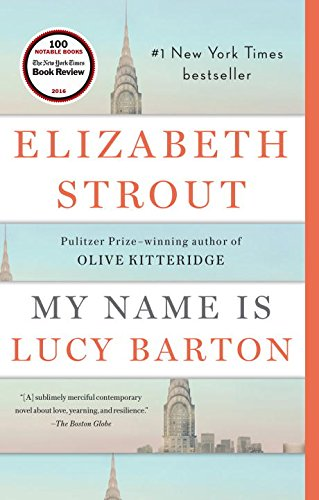 My Name Is Lucy Barton  A Novel