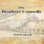 The Brothers Connolly | Ted Prokash