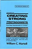 Creating Strong Protagonists (Screenwriting Blue Books)