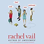 Well, That Was Awkward | Rachel Vail