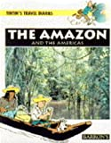 The Amazon and the Americas, Martine Noblet, Chantal Deltenre, Maureen Walker, 0812091604