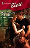Pleasure to the Max!, Cami Dalton, 0373794185
