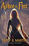 Ashes to Fire: Creatures of Light, Book 2