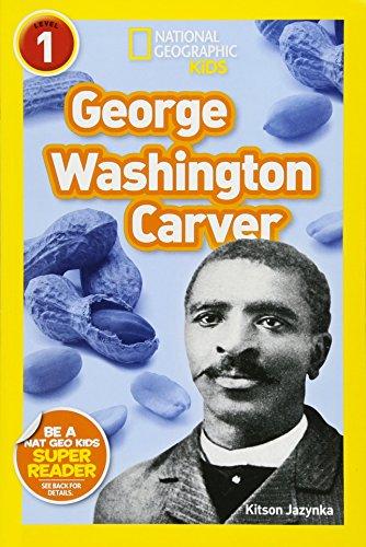 National Geographic Readers  George Washington Carver  Readers Bios