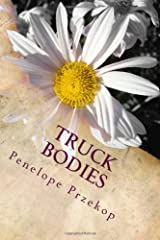 Truck Bodies: An Almost Memoir Paperback