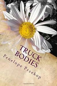Truck Bodies: An Almost Memoir