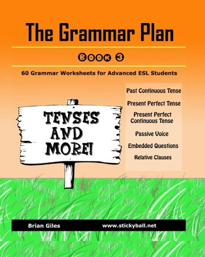 The Grammar Plan (Book 3): Tenses and More!: Step-by-step grammar ...