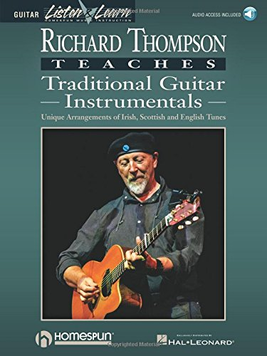 Richard Thompson Teaches Traditional Guitar Instrumentals: Unique Arrangements of Irish, Scottish and English Tunes ()
