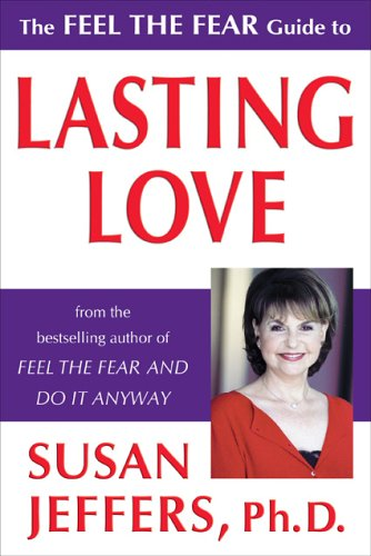 Read Online The Feel the Fear Guide to Lasting Love PDF