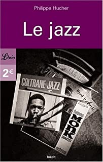 Le jazz, Hucher, Philippe