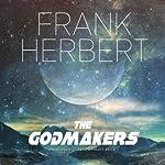 The Godmakers | Frank Herbert