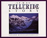 Front cover for the book The Telluride Story by David Lavender
